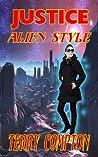 Justice Alien Style (Alcataran Series)