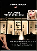 Jack Canon's Women of the House