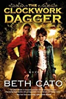 The Clockwork Dagger (Clockwork Dagger, #1)