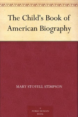 The Child's Book of American Biography