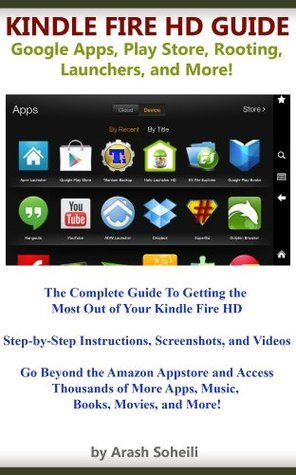 Kindle Fire HD Guide: Google Apps, Play Store, Rooting