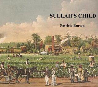 Sullah's Child (The Inheritance of Slavery)