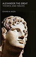 Alexander the Great: Themes and Issues