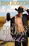 The Cowboy's Runaway Bride (Billionaire Brothers #1)