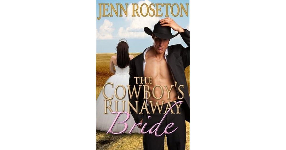 The Cowboys Runaway Bride By Jenn Roseton
