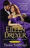 Twice Tempted by Eileen Dreyer
