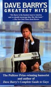 Dave Barry's Greatest Hits by Dave Barry