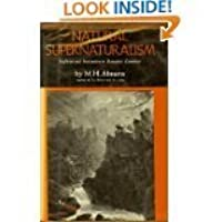 Natural supernaturalism: tradition and revolution in romantic literature
