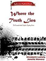 Where the Truth Lies (The Massachusetts Mayhem Mystery Series)