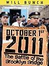 October 1, 2011: The Battle of the Brooklyn Bridge