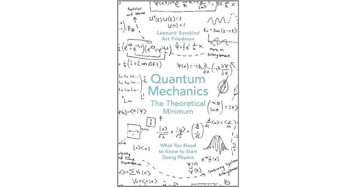 Manny Rayners Review Of Quantum Mechanics The Theoretical Minimum