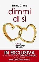 Dimmi di sì (Tangled, #1.5)