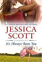 It's Always Been You (Coming Home, #5)