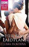Her Best Laid Plans by Cara McKenna