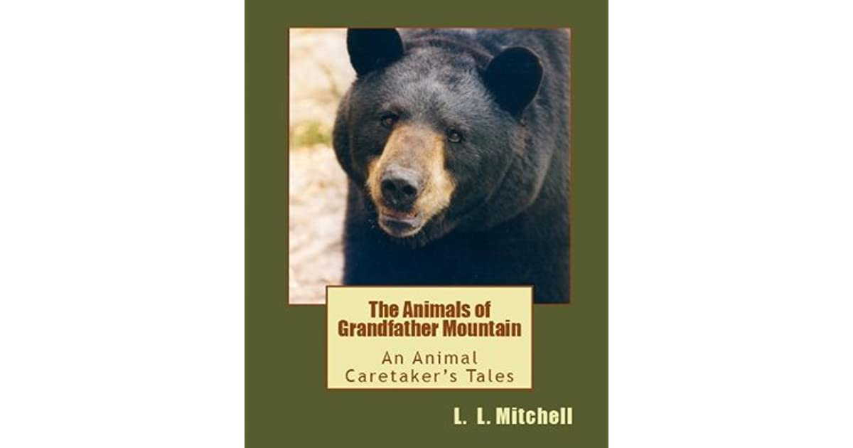 The Animals of Grandfather Mountain: An Animal Caretakers Tales