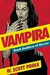 Vampira: Dark Goddess of Horror