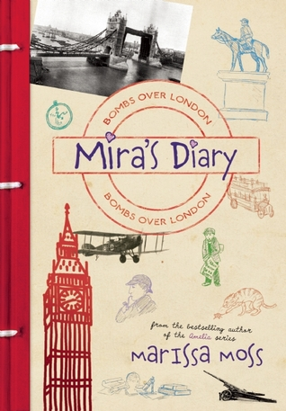 Mira's Diary: Bombs Over London (Mira's Diary, #3)