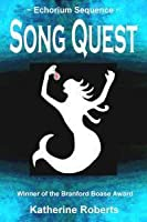 Song Quest (The Echorium Sequence, #1)