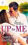 Up to Me (Shore Secrets, #1)