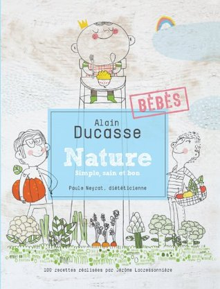 Nature Bebes By Alain Ducasse