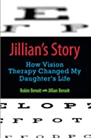 Jillian's Story: How Vision Therapy Changed My Daughter's Life
