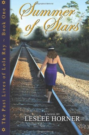 Summer of Stars (The Past Lives of Lola Ray, #1)
