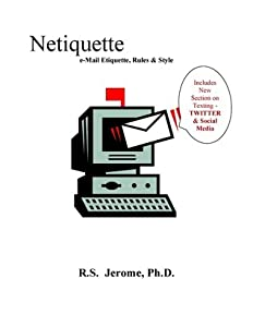Netiquette: eMail Etiquette, Rules, and Style