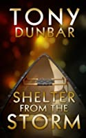 Shelter From The Storm (Tubby Dubonnet, #4)