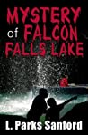 The Mystery of Falcon Falls Lake