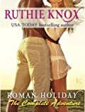Roman Holiday: The Complete Adventure