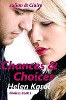 Chances & Choices