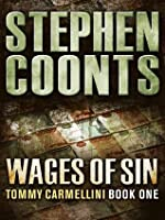 Wages Of Sin (Tommy Carmellini, #1)