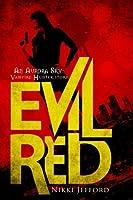 Evil Red (Aurora Sky: Vampire Hunter, #2.6)