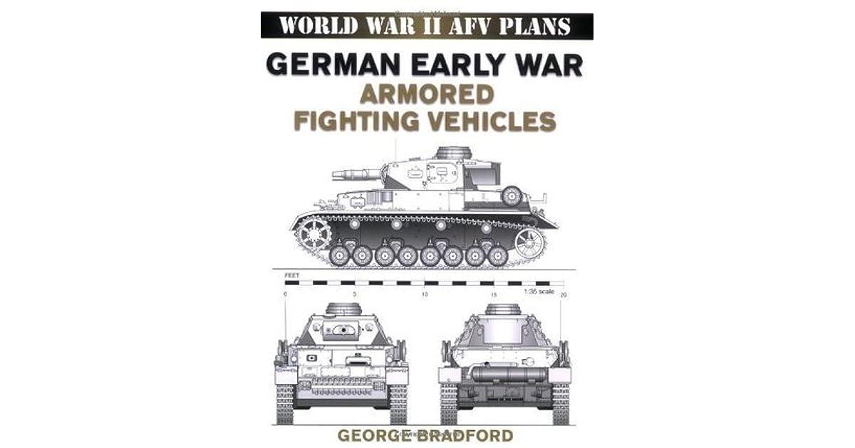 World War Ii Afv Plans  German Early War Armored Fighting