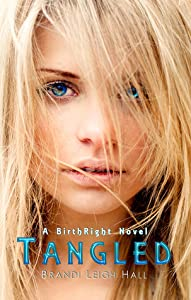 Tangled (Birthright #3)