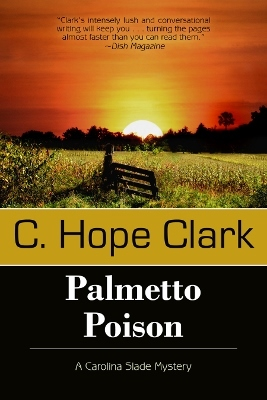 Palmetto Poison (Caroline Slade Mystery Series, #3)