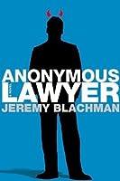 Anonymous Lawyer: A Novel
