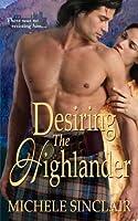 Desiring the Highlander (McTiernay Brothers, #3)