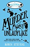 Murder Most Unladylike (Murder Most Unladylike, #1)