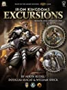 Iron Kingdoms Excursions: Season One, Volume One