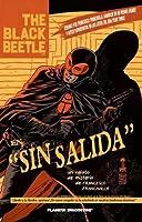 The Black Beetle: Sin salida