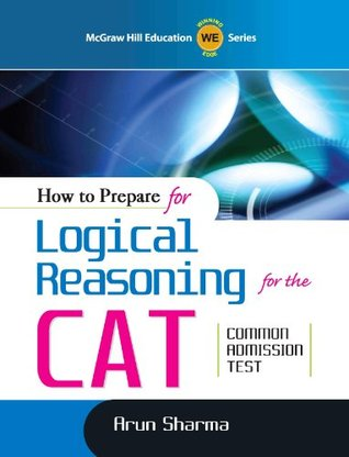How To Prepare For Logical Reasoning For CAT By Arun Sharma