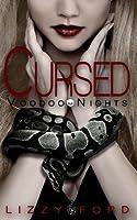 Cursed (Voodoo Nights #1)