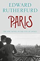Paris: The Epic Novel of the City of Lights