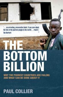 Paul Collier] The Bottom Billion  Why the Poores