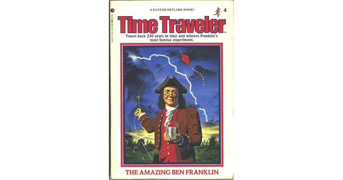 The amazing ben franklin time traveler 4 by peter lerangis fandeluxe Images