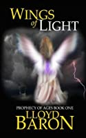 Wings of Light: A Magical Fantasy Adventure (Prophecy of Ages Book 1)