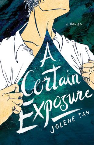 A Certain Exposure by Jolene Tan