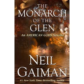 The Monarch Of The Glen American Gods 1 5 By Neil