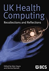 UK Health Computing: Recollections and Reflections
